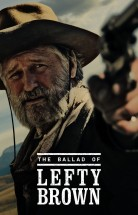 The Ballad of Lefty Brown izle (2017) Türkçe Altyazılı