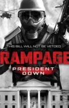 Rampage 3: President Down izle