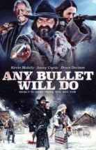 Any Bullet Will Do izle
