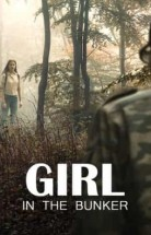 Girl in the Bunker izle