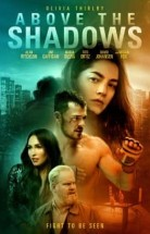 Above The Shadows izle