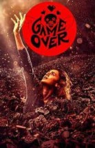 Game Over izle (2019)