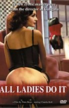 All Ladies Do it izle